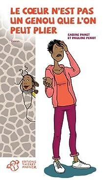 """Résultat de recherche d'images pour """"PANET Sabine, PENOT Pauline, Le cœur n'est pas un genou que l'on peut plier, Editeur Thierry Magnier, Septembre 2012, à partir de 14 ans."""""""