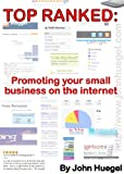 img - for Top Ranked: Promoting Your Small Business on the Internet book / textbook / text book