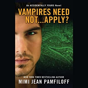 Vampires Need Not...Apply? Hörbuch