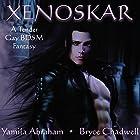 Xenoskar: (Tender Gay Fantasy BDSM) Hörbuch von Yamila Abraham Gesprochen von: Bryce Chadwell