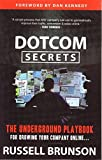 img - for DotCom Secrets: The Underground Playbook for Growing Your Company Online book / textbook / text book