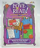Love to Read! : Activities to Foster a Love of Reading, Barden, Cindy, 1573100323