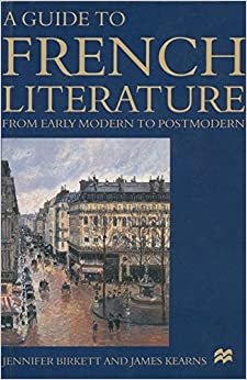 Book A Guide to French Literature: From Early Modern to Postmodern