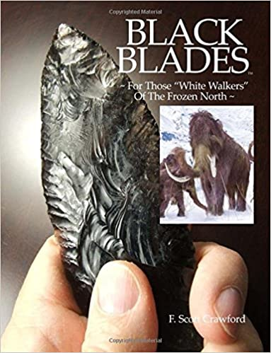 Book BLACK BLADES ~ For Those 'White Walkers' Of The Frozen North ~