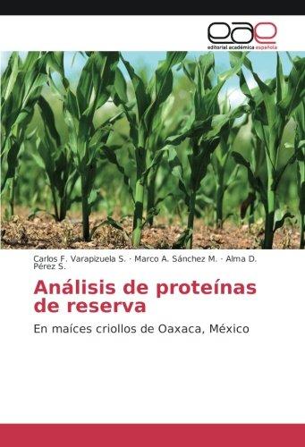 Varapizuela S. , C: Análisis de proteínas de reserva: Amazon.es