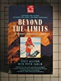 Beyond the Limits, Stacy Allison and Peter Ames Carlin, 0385314035
