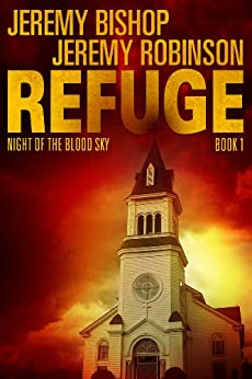 Refuge - Night of the Blood Sky by [Bishop, Jeremy, Robinson, Jeremy]