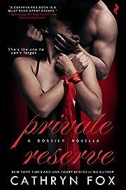 Private Reserve (Dossier Book 1)