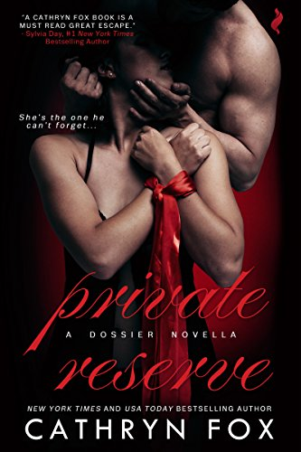 Private Reserve by Cathryn Fox