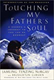 img - for Touching My Father's Soul: A Sherpa's Journey to the Top of Everest Hardcover - April 24, 2001 book / textbook / text book