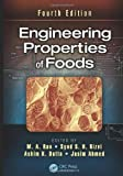 Engineering Properties of Foods, Fourth Edition, , 1466556420