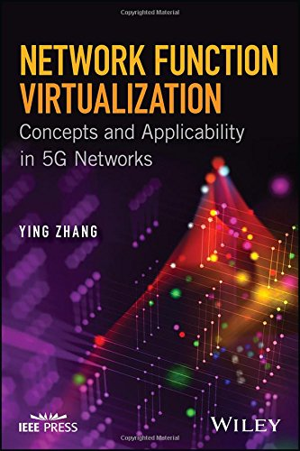 Network Function Virtualization: Concepts and Applicability in 5G Networks (Wiley - - Application Cot