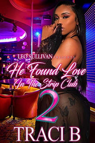 He Found Love in the Strip Club 2