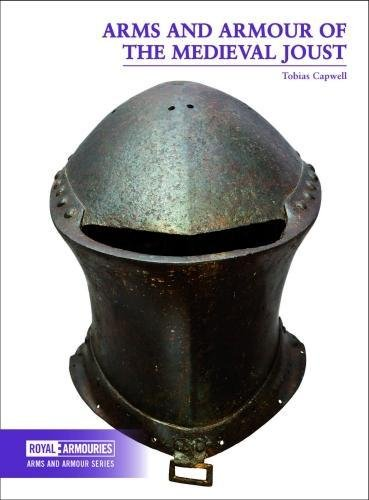 Arms and Armour of the Joust (Arms and Armour Series)