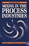 img - for Mixing in the Process Industries: Second Edition by A W NIENOW (1997-09-23) book / textbook / text book
