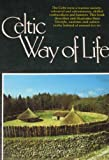 The Celtic Way of Life, Agnes McMahon, 0905140168