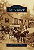 Brunswick, Sharon Martin Zankel and Brunswick Historical Society, 0738589950