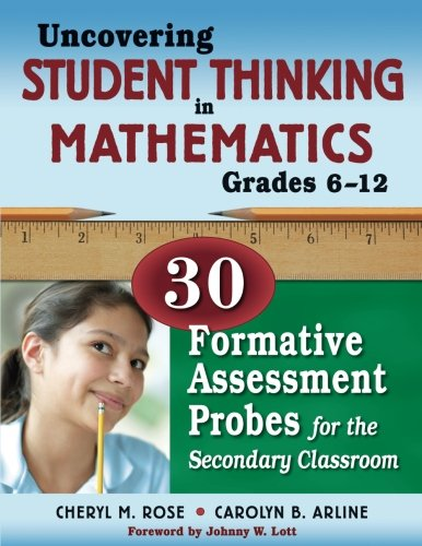 Math Standards High School (Uncovering Student Thinking in Mathematics, Grades 6-12: 30 Formative Assessment Probes for the Secondary Classroom)