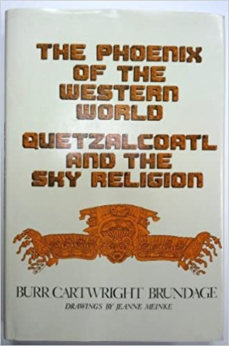 The phoenix of the western world quetzalcoatl and the sky religion the phoenix of the western world quetzalcoatl and the sky religion civilization of the american indian burr cartwright brundage 9780806117737 fandeluxe Images