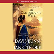 The Centurion's Wife: Acts of Faith, Book 1