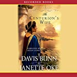 The Centurion's Wife: Acts of Faith, Book 1 | Janette Oke,Davis Bunn