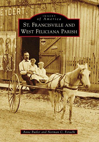 St. Francisville and West Feliciana Parish (Images of - Norman Main Street