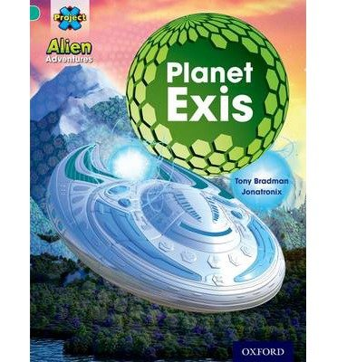 Project X: Alien Adventures: Turquoise: Planet Exis(Paperback) - 2013 Edition