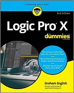 Logic Pro X for Dummies: English, Graham: Amazon.nl
