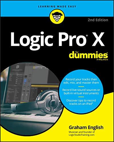 Logic Pro X For Dummies  For Dummies  Computer Tech    English Edition