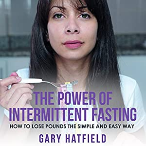 The Power of Intermittent Fasting Audiobook