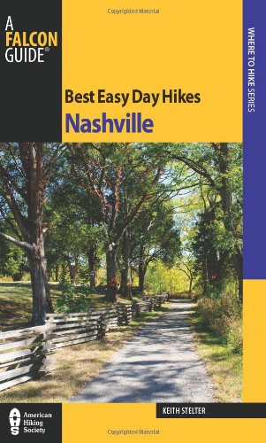 Best Easy Day Hikes Nashville (Best Easy Day Hikes Series)