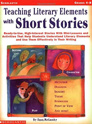 Amazon com: Teaching Literary Elements with Short Stories: Ready-to