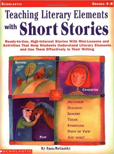 Amazon Teaching Literary Elements With Short Stories Ready To