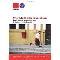 The Education Revolution: Cuba's alternative to neoliberalism