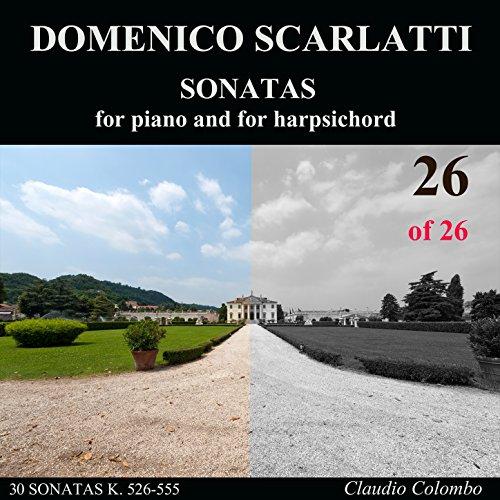 Complete Sonatas Harpsichord (Domenico Scarlatti: Complete Sonatas for piano and for harpsichord, Vol. 26)