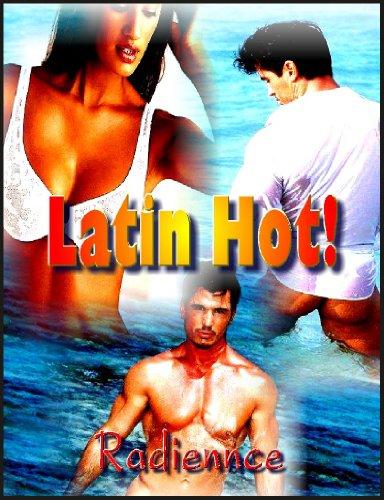 Latin Hot! (Cancun Menage–Training Melana) - A BDSM Erotic Novella (erotica)