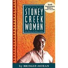 Stoney Creek Woman: The Story of Mary John