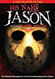 His Name Was Jason: 30 Years of Friday the 13th (2 Disc Splatter Edition)