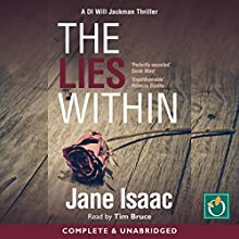 The Lies Within Audiobook by Jane Isaac Narrated by Tim Bruce