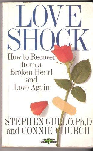 Loveshock: How to Survive a Broken Heart (Positive Paperbacks)
