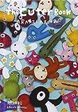 Aranzi Aronzo - Cuter Book