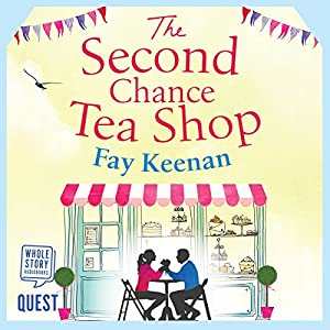 The Second Chance Tea Shop Audiobook