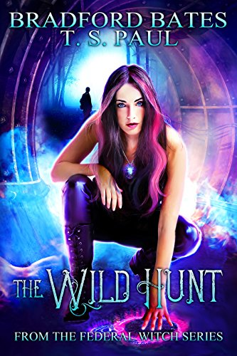 The Wild Hunt: From the Federal Witch series cover