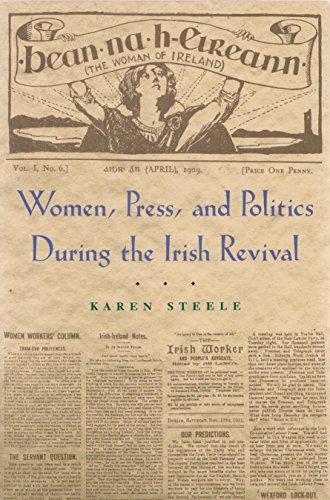 Women, Press, and Politics During the Irish Revival (Irish Studies)