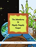 The Adventures of Hippity Hoppity Hooper, Nancy Zink, 1453509259