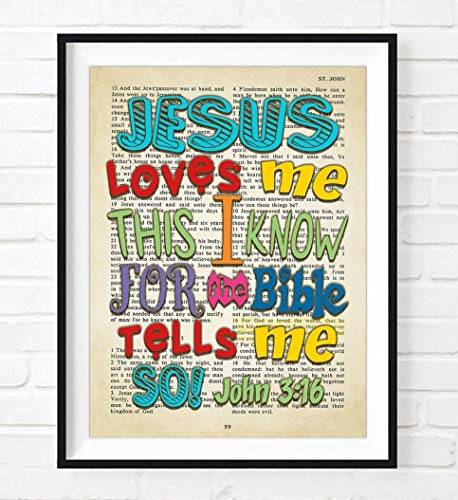 - Bible Page, Jesus Loves Me This I Know For the Bible Tells Me So, John 3:16, Vintage Verse Scripture Art Print, Unframed, Christian Children's Nursery Wall Decor Poster Gift, 8x10 Inches