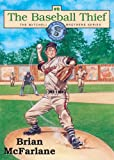 The Baseball Thief, Brian McFarlane, 1551682761