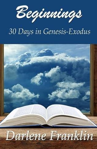 book cover of Beginnings: 30 Days in Genesis-Exodus