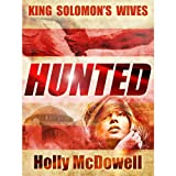 King Solomon's Wives: Hunted