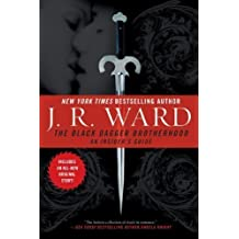 The Black Dagger Brotherhood: An Insider's Guide by J.R. Ward (Oct 7 2008)